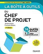 La boîte à outils du chef de projet - 74 outils clés en main + 12 vidéos d'approfondissement de Jérôme Maes