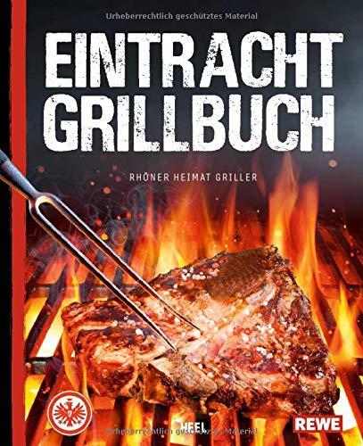 Eintracht Frankfurt Grillbuch: SGE Goes BBQ