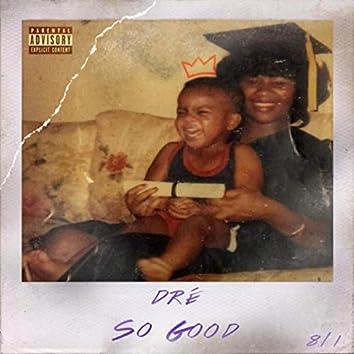 So Good (feat. Denisia)