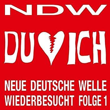 NDW - Neue Deutsche Welle Wiederbesucht, Folge 1