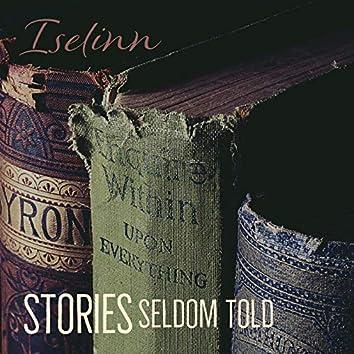 Stories Seldom Told