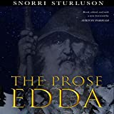 The Prose Edda (Annotated): The Myths of the Vikings with a New Foreword