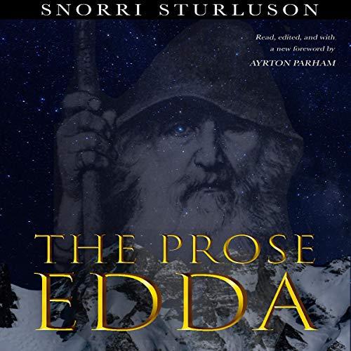 The Prose Edda (Annotated) Audiobook By Snorri Sturluson cover art