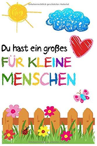 Du hast ein großes Herz für kleine Menschen: Erzieher Notizbuch | Kindergarten Abschiedsgeschenk für Erzieher, Tagesmütter oder Kindergärtnerin | 6x9 ... cm ca. 120 Seiten | Geschenk für Erzieherin