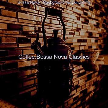 Bossa Nova - Background for Lunchtime