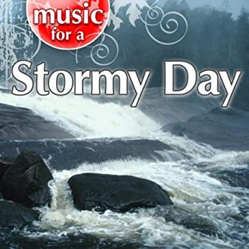 Music for a Stormy Day