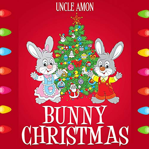 Bunny Christmas audiobook cover art
