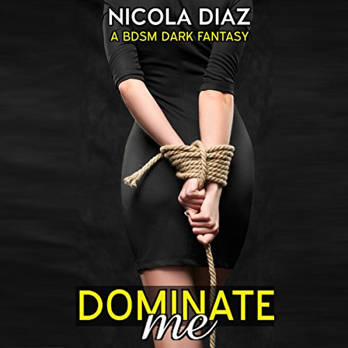 Dominate Me! audiobook cover art