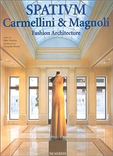 Spatium: Carmellini & Magnoli : Fashion Architecture