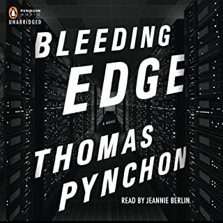 Bleeding Edge                   By:                                                                                                                                 Thomas Pynchon                               Narrated by:                                                                                                                                 Jeannie Berlin                      Length: 18 hrs and 38 mins     203 ratings     Overall 3.3