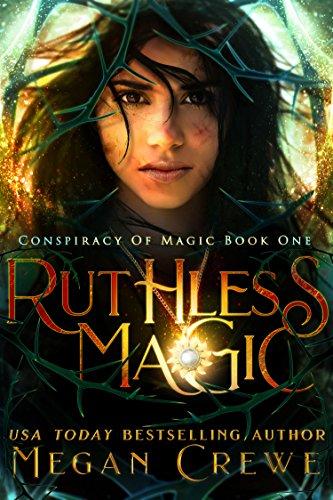 Ruthless Magic (Conspiracy of Magic Book 1) (English Edition)