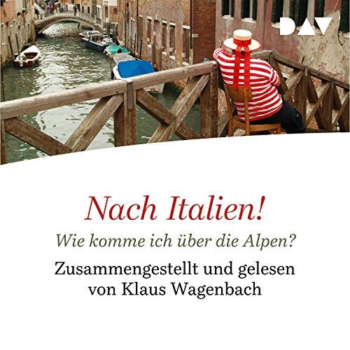 Nach Italien! Wie komme ich über die Alpen? Titelbild