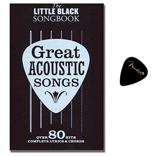 Little Black Songbook - Great Acoustic Songs - 80 crowd-pleasing hits - [ lyrics/chords/guitar boxes] - Fender PLEK