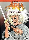 Aria, tome 18 - Vénus en colère