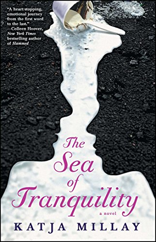 The Sea of Tranquility: A Novel (English Edition)