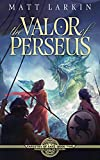 The Valor of Perseus: Eschaton Cycle (Tapestry of Fate Book 2)
