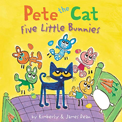 Couverture de Pete the Cat: Five Little Bunnies
