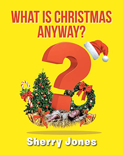 What is Christmas Anyway?: 25 Days of Christmas Activities for Kids of All Ages (English Edition)