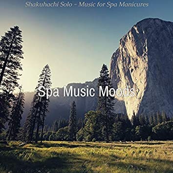 Shakuhachi Solo - Music for Spa Manicures