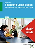 eBook inside: Buch und eBook Recht und Organisation: Kompaktwissen fuer Erzieherinnen und Erzieher als 5-Jahreslizenz fuer das eBook