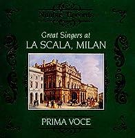 Great Singers at La Scala Milan