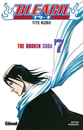Bleach - Tome 07 : The broken coda
