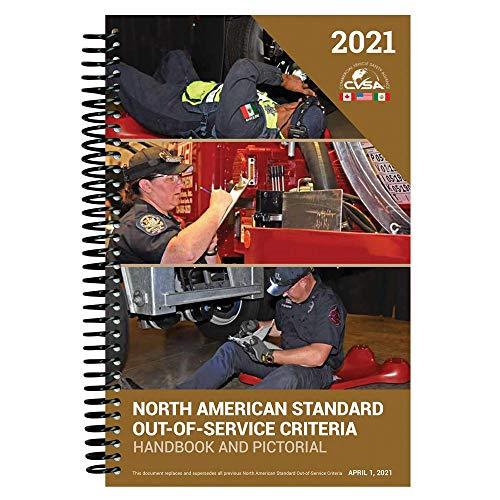 2021 North American Standard Out-of-Service Criteria Handbook & Pictorial Edition (5.5' x 8.5', Spiral Bound) - CVSA Handbook to Prepare for Roadside Inspections & Improve CMV Safety - J. J. Keller