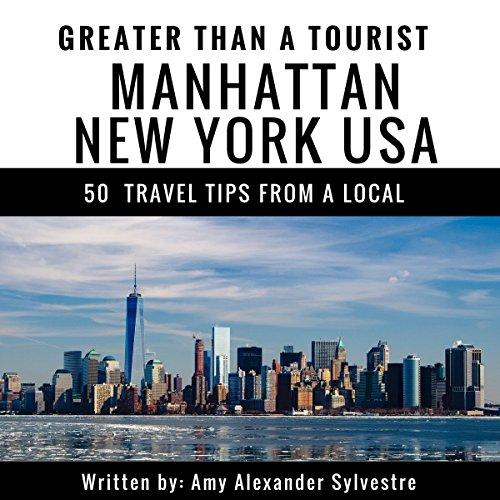 Greater Than a Tourist: Manhattan, New York, USA audiobook cover art
