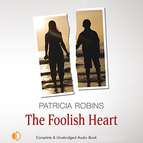 The Foolish Heart audiobook cover art
