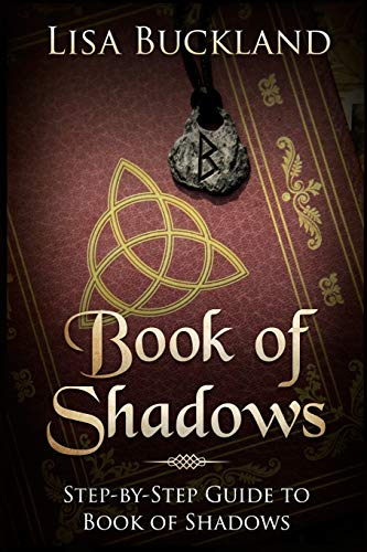 Book of Shadows: Step-by-Step Guide to Book of Shadows