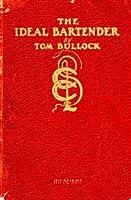 The Ideal Bartender- 1917 Reprint