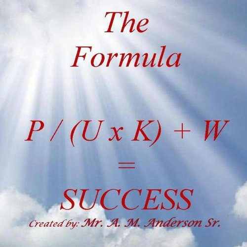 The Formula P / (U x K) + W = Success, Volume 1 audiobook cover art