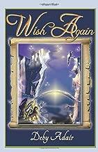 Wish Again: Dream's Truth: Volume 2
