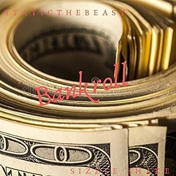 Bankroll (feat. sizzle shake)