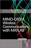 MIMO-OFDM Wireless Communications with MATLAB by Yong Soo Cho Jaekwon Kim Won Young Yang Chung G. Kang(2010-11-16)