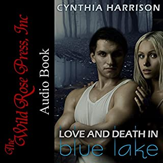 Love and Death in Blue Lake     Blue Lake Series, Book 3              By:                                                                                                                                 Cynthia Harrison                               Narrated by:                                                                                                                                 Charlie Glaize                      Length: 5 hrs and 38 mins     Not rated yet     Overall 0.0