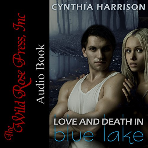 Love and Death in Blue Lake cover art