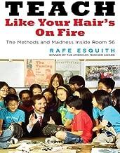 Best teach like your hair's on fire ebook Reviews