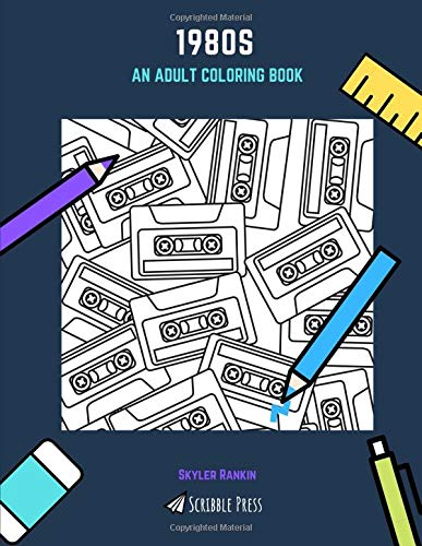 1980s: An Adult Coloring Book, Paperback (60 pages)