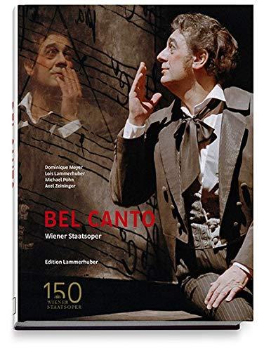 BEL CANTO: Wiener Staatsoper