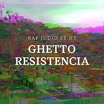 Ghetto Resistencia