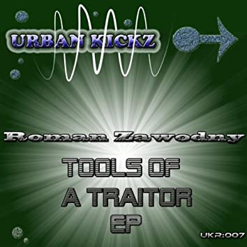 Tools Of A Traitor EP