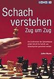 Schach verstehen Zug um Zug - John Nunn