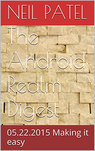 The Android Realm Digest: 05.22.2015 Making it easy (English Edition)