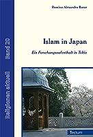 Islam in Japan: Ein Forschungsaufenthalt in Tokio