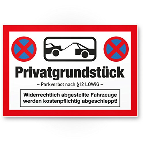 Privatgrundstück - Parkverbot Schild (rot, 30 x 20cm), Hinweisschild Privatparkplatz freihalten - Parken verboten, Parkplatzschild gegen Falschparker - widerrechtlich abgestellte Fahrzeuge