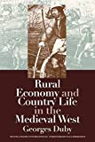 Rural Economy and Country Life in the Medieval West (Middle Ages)