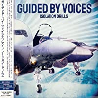 Isolation Drills by Guided By Voices (2001-06-10)