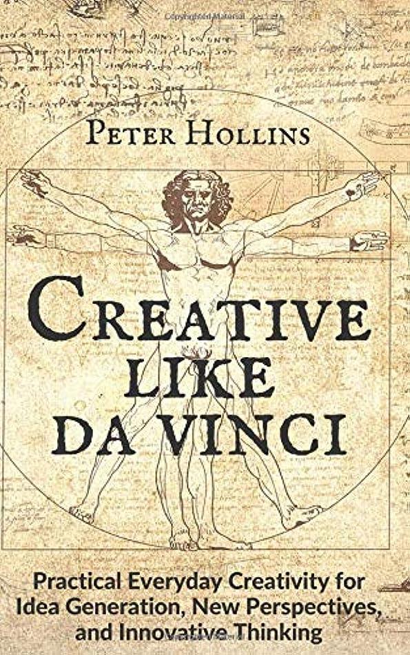かみそり月面寝室を掃除するCreative Like da Vinci: Practical Everyday Creativity for Idea Generation, New Perspectives, and Innovative Thinking