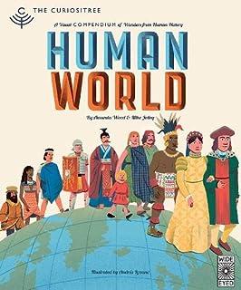 Curiositree: Human World: A Visual History of Humankind